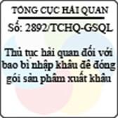 Công văn 2892/TCHQ-GSQL