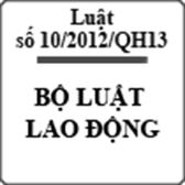 Bộ Luật Lao động số 10/2012/QH13