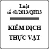 Luật bảo vệ và kiểm dịch thực vật số 41/2013/QH13