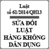 Luật hàng không dân dụng Việt Nam sửa đổi số 61/2014/QH13