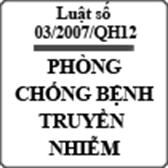Luật Phòng, chống bệnh truyền nhiễm số 03/2007/QH12