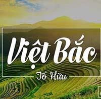 Top 6 mẫu cảm nhận bài thơ Việt Bắc hay chọn lọc
