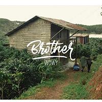 Lời bài hát Brother - Wowy