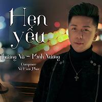 Lời bài hát Hẹn Yêu - Minh Vương M4U x Thương Võ