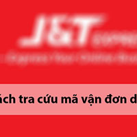 Cách tra cứu vận đơn J&T Express nhanh và chính xác