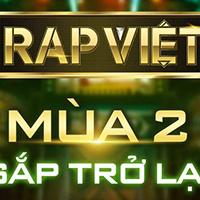 Rap Việt mùa 2 khi nào phát sóng?