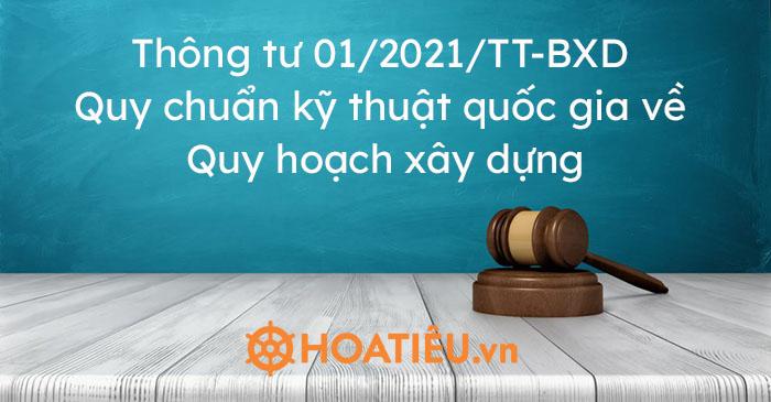 Thông tư 01/2021/TT-BXD Quy chuẩn kỹ thuật quốc gia về Quy hoạch xây dựng