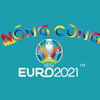 Lịch phát sóng Nóng cùng Euro 2021