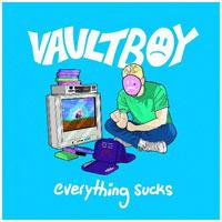 Lời bài hát Everything sucks Vaultboy