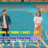 Lời bài hát 11 Tháng 5 Ngày - Nguyễn Đặng Châu Anh